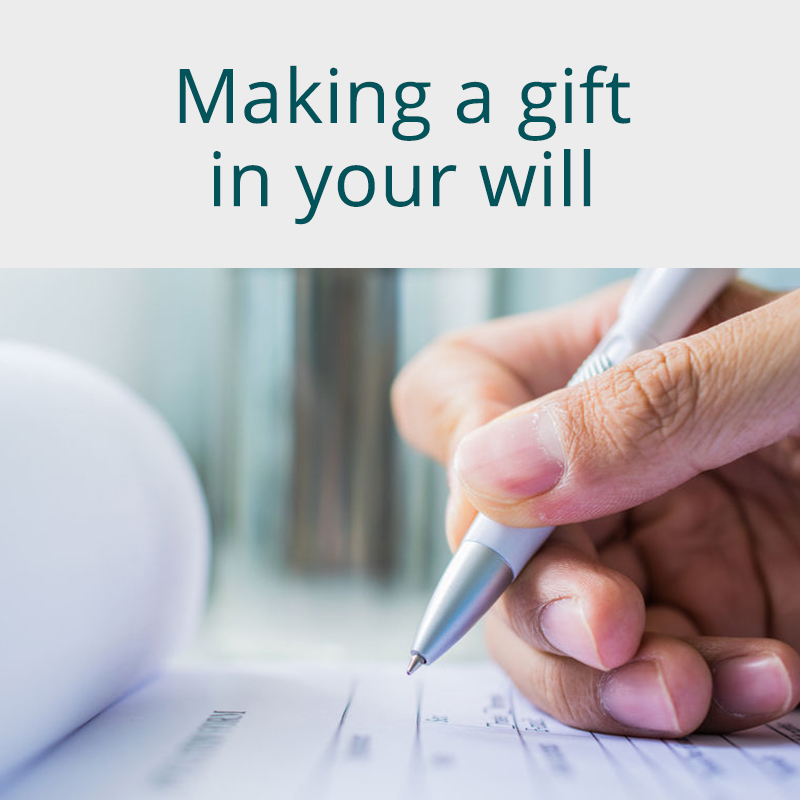 Making a Gift in your Will